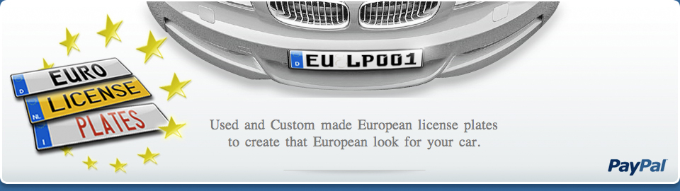 used and custom made European license plates to create that European look for your car